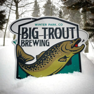 Big Trout Brewing tin tacker sign